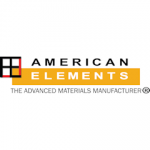 American Elements: global manufacturer of polymers, metals, powders, solutions, composites & nanomaterials for additive manufacturing applications
